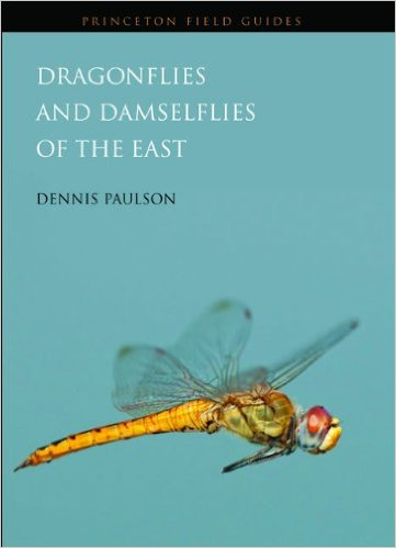 Dragonflies and Damselflies of the East (Princeton Field Guides)