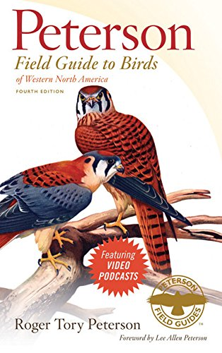 Peterson Field Guide to Birds of Western North America, Fourth Edition (Peterson Field Guides)