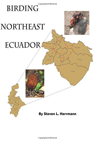 Birding Northeast Ecuador: Birding Areas of Northeast Ecuador