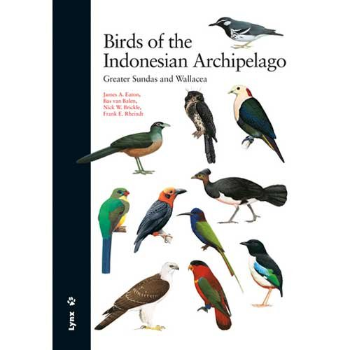 Birds of the Indonesian Archipelago: Greater Sundas and Wallacea [Scratch & Dent]