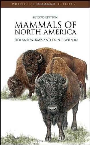 Mammals of North America: Second Edition (Princeton Field Guides)