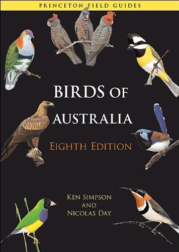 Birds of Australia: Eighth Edition (Princeton Field Guides)