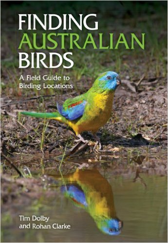 Finding Australian Birds: A Field Guide to Birding Locations Kindle Edition