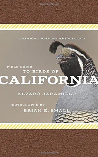 American Birding Association Field Guide to Birds of California (American Birding Association State Field)