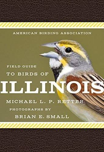 American Birding Association Field Guide to Birds of Illinois