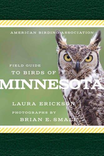 American Birding Association Field Guide to Birds of Minnesota (American Birding Association State Field)