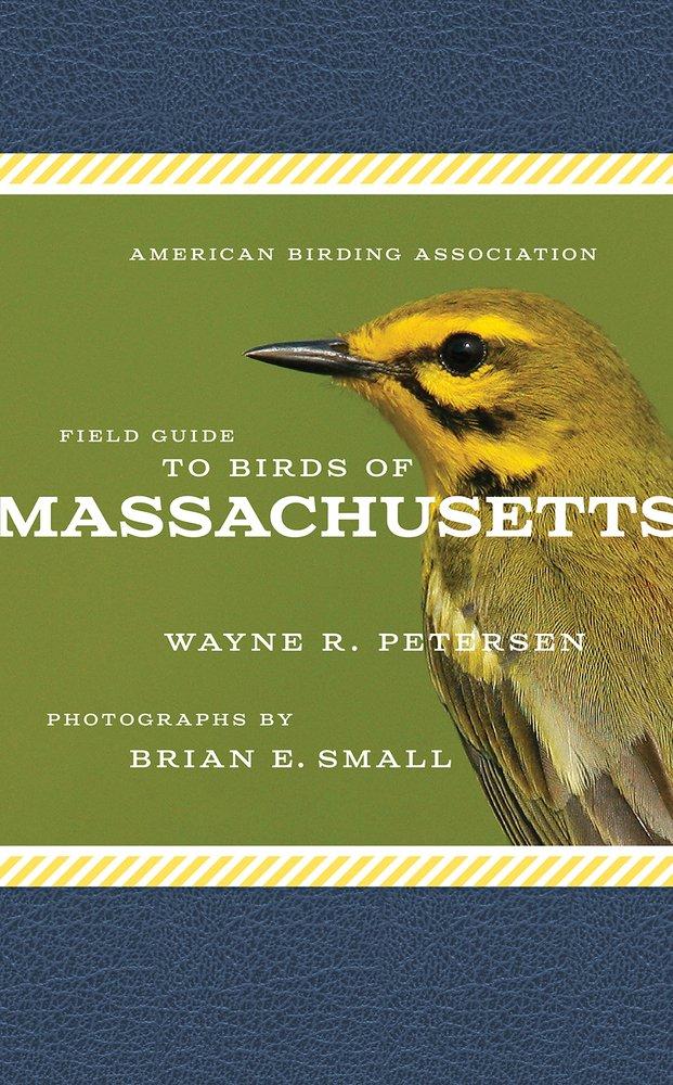 American Birding Association Field Guide to Birds of Massachusetts
