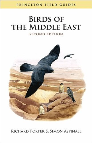 Birds of the Middle East: Second Edition (Princeton Field Guides)